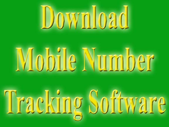 Mobile Number Tracking Software 2019 Full Free Download [Working]